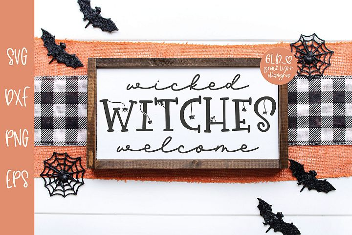 Wicked Witches Welcome - Halloween SVG