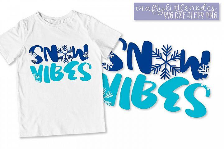 Snow Vibes - A Winter-esque SVG