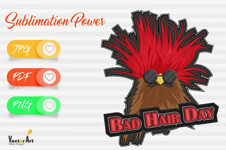 Bad Hair Day - Sublimation File for Crafter