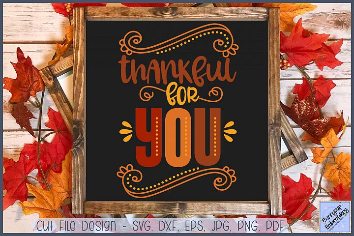 Thankful For You - SVG, Clipart, Printable