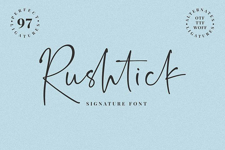 Rushtick Signature Font