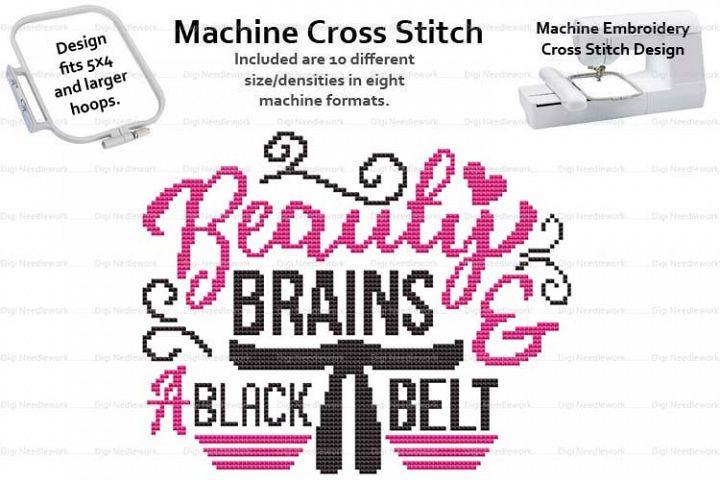 Beauty Brains And A Black Belt 4x5 Hoop Machine Cross Stitch