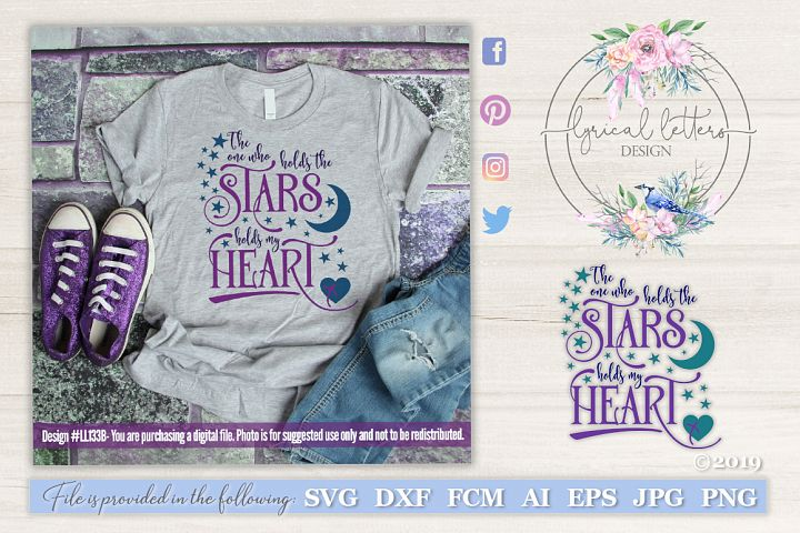NEW! The One Who Holds the Stars Holds My Heart SVG LL133B
