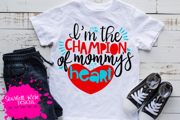 Im the Champion of Mommys Heart - Valentines Day SVG