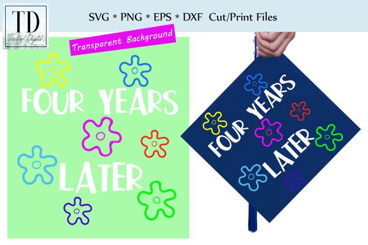 Graduation Cap Design - Four Years Later- A Mortar Board SVG