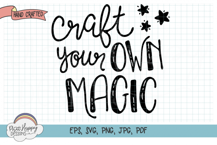 Craft Your Own Magic - SVG Cut File for Cricut and More