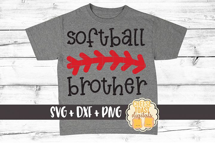 Softball Brother - Softball SVG PNG DXF Cut Files