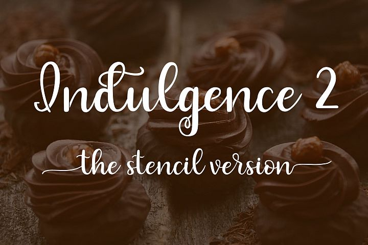 Indulgence 2 - The Stencil Version