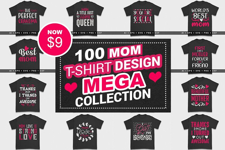 100 Mom Tshirt Design Mega Collection