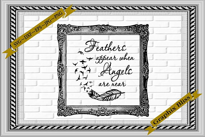 Feathers Appear When Angels Are Near Religious SVG EPS DXF P