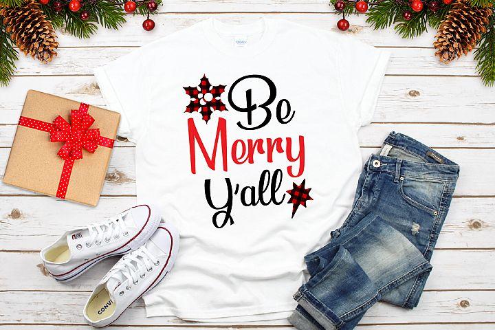 Be Merry Yall Svg, Buffalo Plaid Svg, Christmas Svg