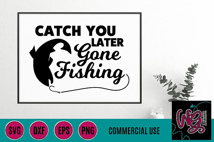 Gone Fishing SVG DXF PNG EPS Comm