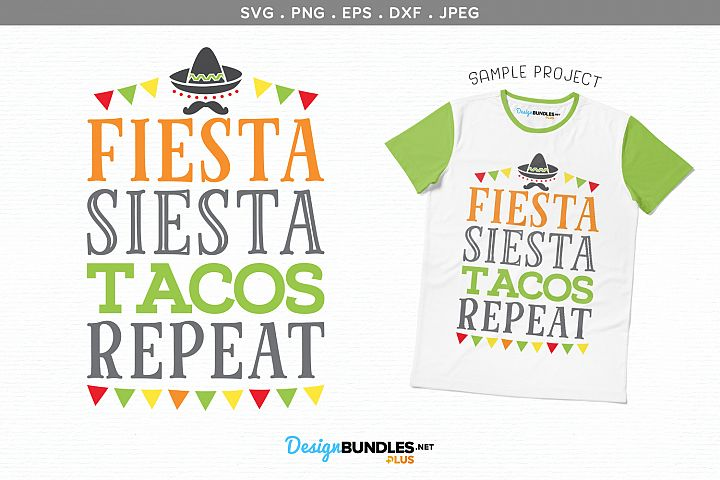 Fiesta, Siesta, Tacos, Repeat - svg & printable