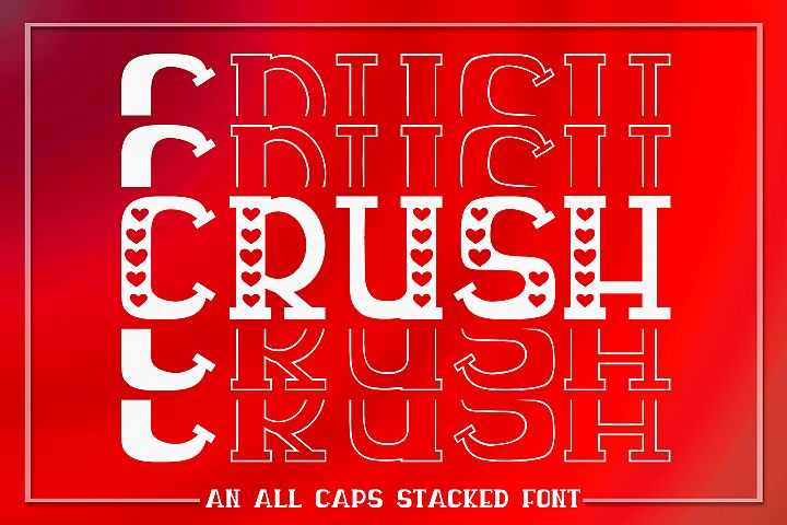 Crush - An All Caps Stacked Font - Solid & Outline