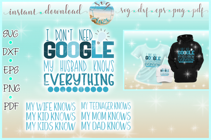 I Dont Need Google Funny Saying Quote SVG Dxf Eps Png PDF