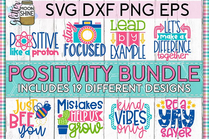 Positivity Bundle of 19 SVG DXF PNG EPS Cutting Files
