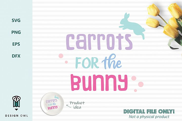 Carrots for the bunny - Easter SVG cut file