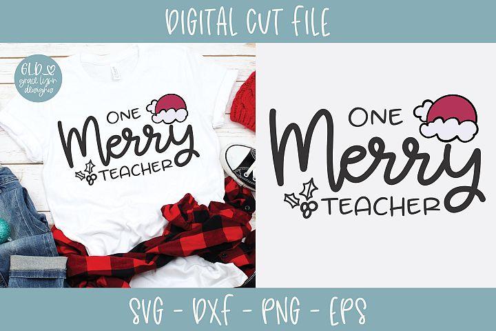 One Merry Teacher - Christmas SVG