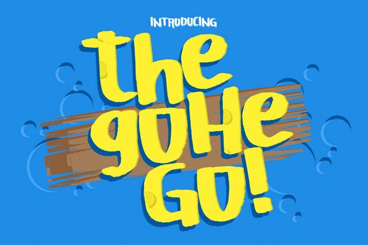 The Gohe Go!