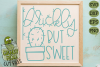Prickly But Sweet Cactus SVG - A Positive Cactus Pun example image 1