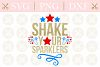 4th Of July Svg Shake Your Sparklers Svg Patriotic Svg example image 1