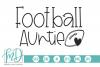 Football - Football Auntie SVG example image 1