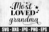 Most Loved Grandma SVG DXF EPS Cute Most Love Grandma Shirt example image 2