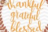 Thankful Grateful Blessed SVG -ThanksgivingSVG -Thankful svg example image 2