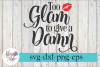 Too Glam To Give a Damn Makeup SVG Cutting Files example image 1