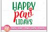 Happy PawLidays SVG DXF PNG EPS Cutting Files example image 1