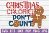 Christmas Calories Don't Count SVG Cut File example image 1