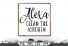 Alexa Clean The Kitchen SVG example image 1