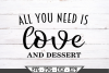 All You Need Is Love And Dessert SVG example image 2