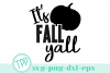 Fall svg, Fall Yall svg, Autumn design file example image 1