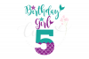 My 5th Birthday Mermaid SVG | Mermaid Birthday Girl svg example image 1
