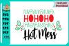 HO HO HO Hotmess example image 3