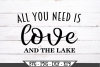 All You Need Is Love And The Lake SVG example image 2