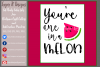 You're one in a Melon Design File example image 4