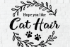Hope you like Cat Hair Doormat SVG - Cats welcome door mat example image 2