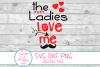 Ladies Love Me SVG, Boy Valentine SVG, Valentine Kid Sayings example image 2