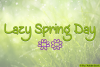 Lazy Spring Day example image 1