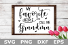 My Favorite People Call Me Grandma - A family SVG Cut File example image 2