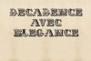 Decadence Avec Elegance  example image 1