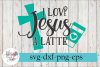 I Love Jesus a Latte SVG Cutting Files example image 1