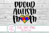 Proud Autism Mom SVG, Autism, Mom, Autism Awareness, Saying example image 2