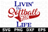 Livin' the Softball Mom LIfe - A Sports SVG Cut File example image 3
