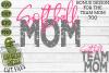 Softball Mom & Bonus Team Mom Sports SVG Cut File example image 2