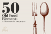 50 Old Food Elements example image 1