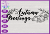 Autumn Greetings SVG | Autumn Sign SVG | Fall Farmhouse SVG example image 3