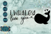 I Whaley Love You example image 2